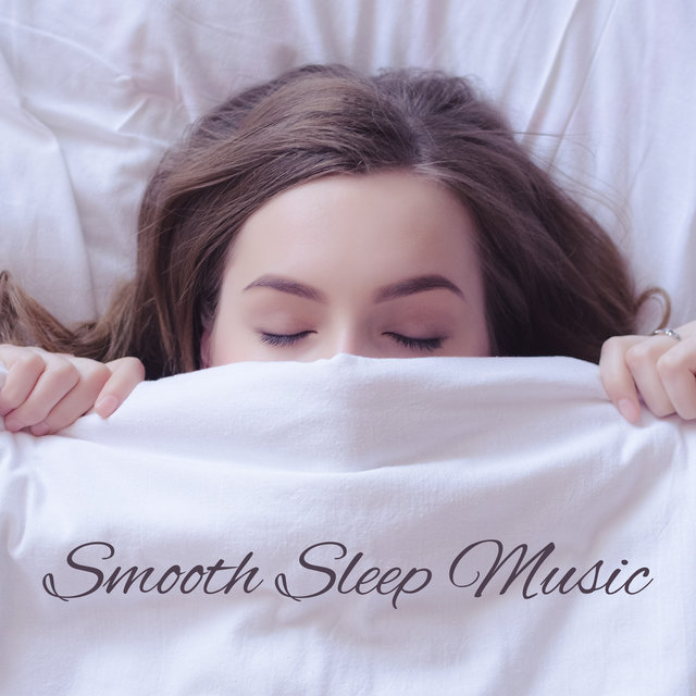 Smooth Sleep Music: Dreamy Jazz to Help You Fall Asleep and Sleep Peacefully