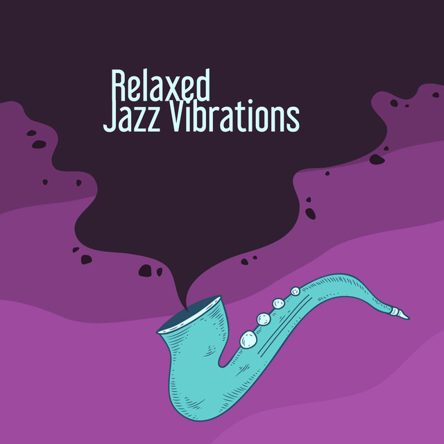 Relaxed Jazz Vibrations