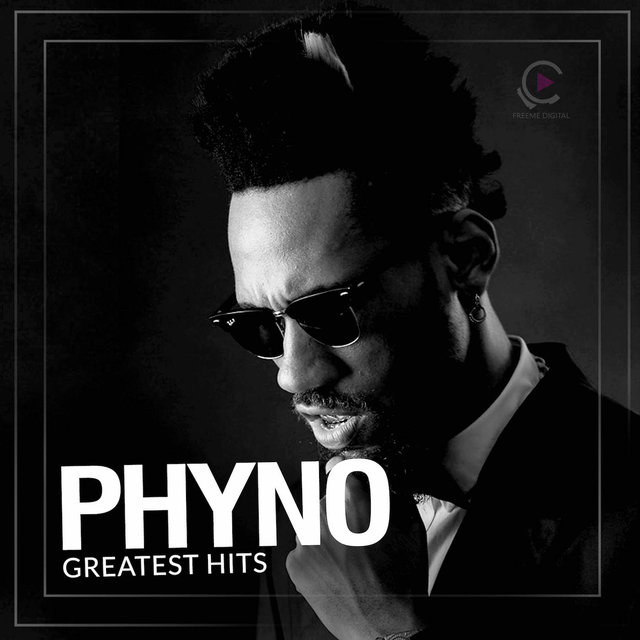 Phyno: Greatest Hits