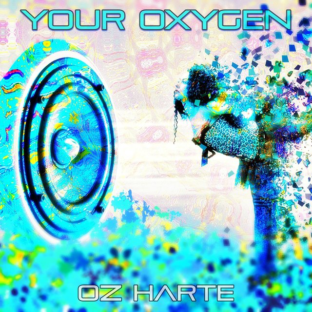 Cover art for album Your Oxygen by Oz Harte
