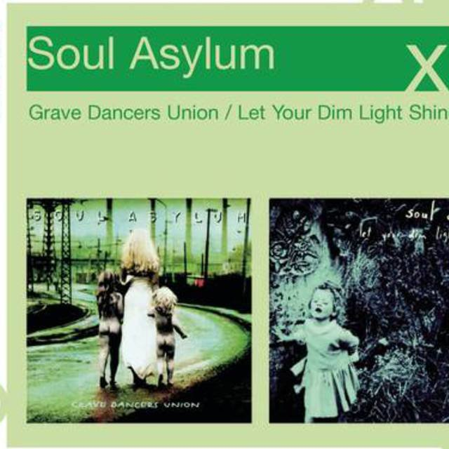 Grave Dancers Union/Let Your Dim Light Shine