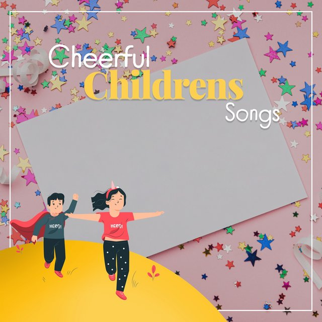 Cheerful Childrens Songs