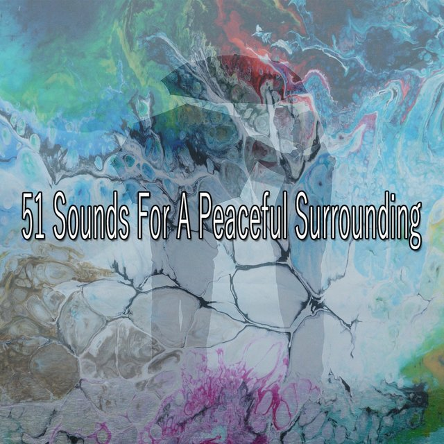 51 Sounds for a Peaceful Surrounding