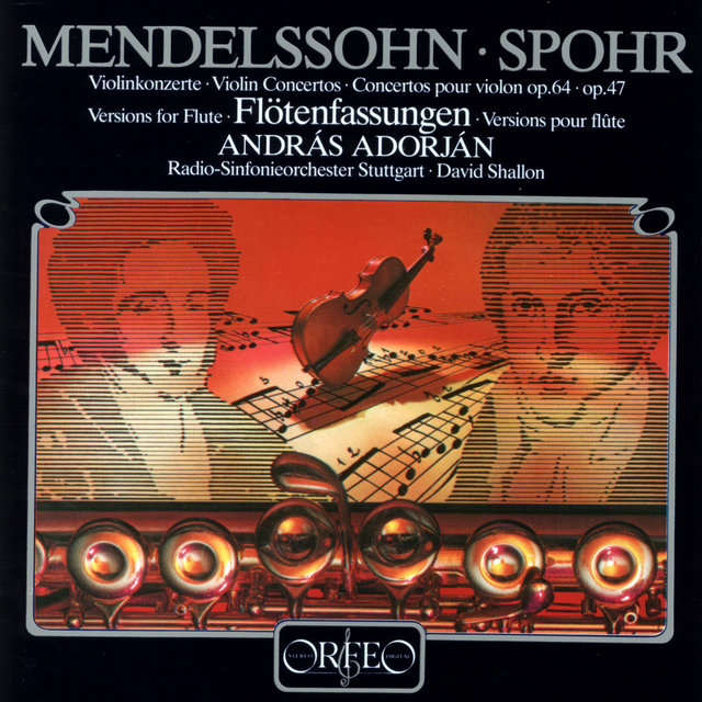 Mendelssohn & Spohr: Violin Concertos Arranged for Flute