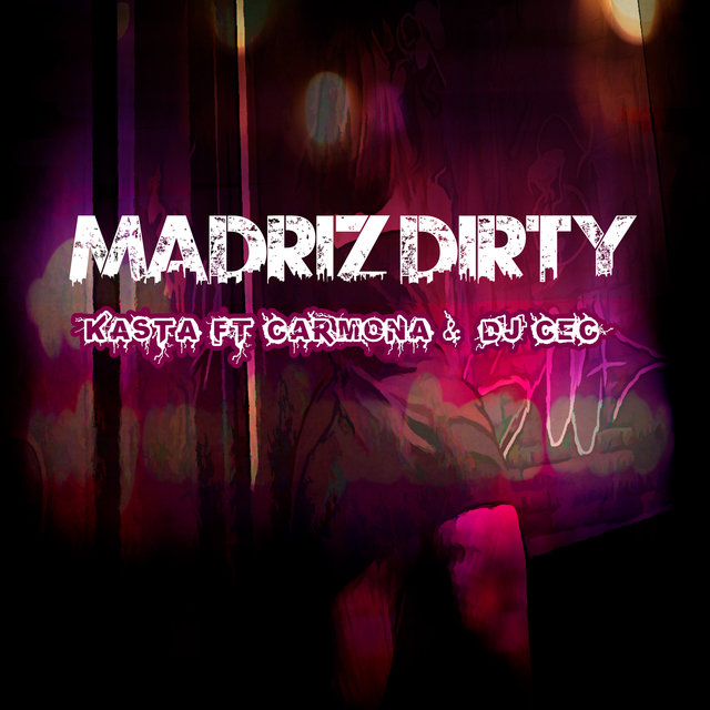 Madriz Dirty