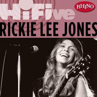 Rhino Hi-Five: Rickie Lee JonesRickie Lee Jones