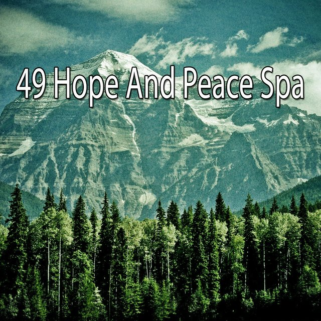 49 Hope and Peace Spa