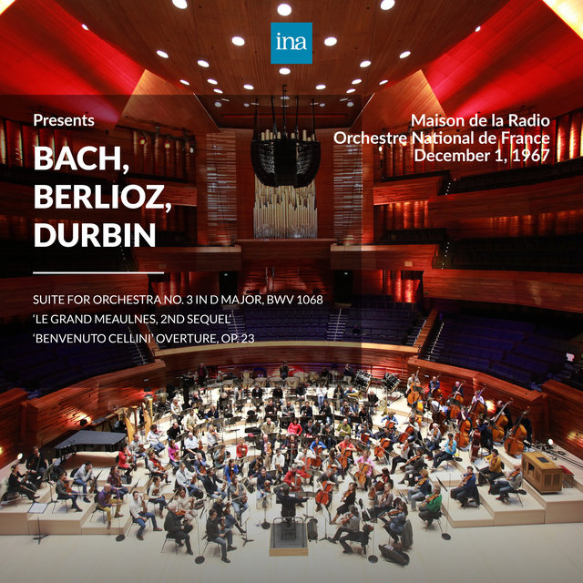 INA Presents: Bach, Berlioz, Durbin by Orchestre National de France at the Maison de la Radio