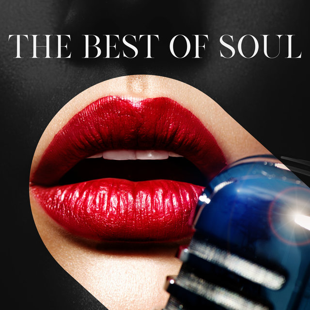 The Best of Soul - Instrumental Smooth Jazz and R&B, Relax, Lounge Music