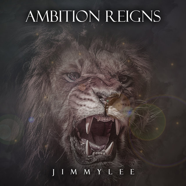 Ambition Reigns