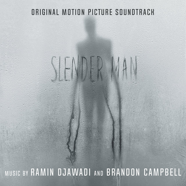 Slender Man (Original Motion Picture Soundtrack)