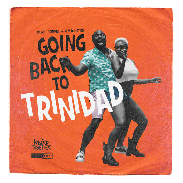 Going Back to Trinidad (feat. RemBunction)