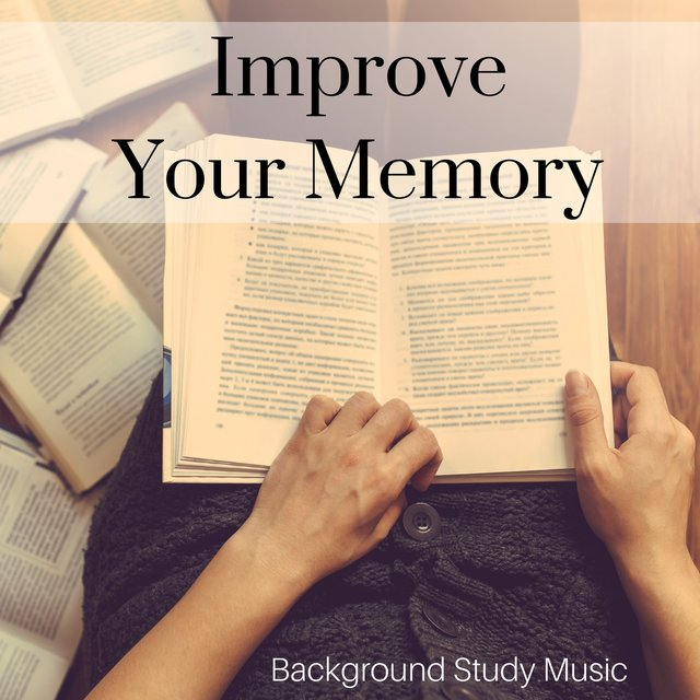 Listen to Improve Your Memory: The Best of Relaxing Piano