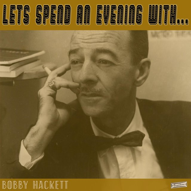 Let's Spend an Evening with Bobby Hackett