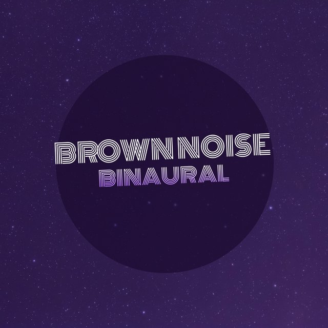 # Brown Noise Binaural