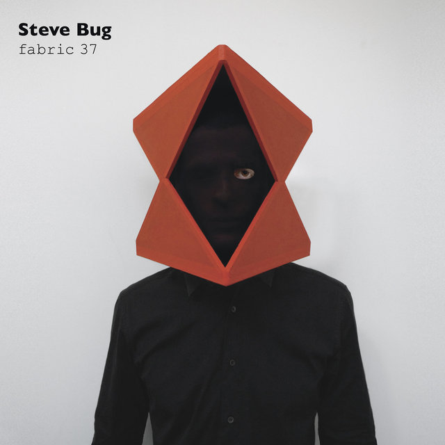 fabric 37: Steve Bug (DJ Mix)