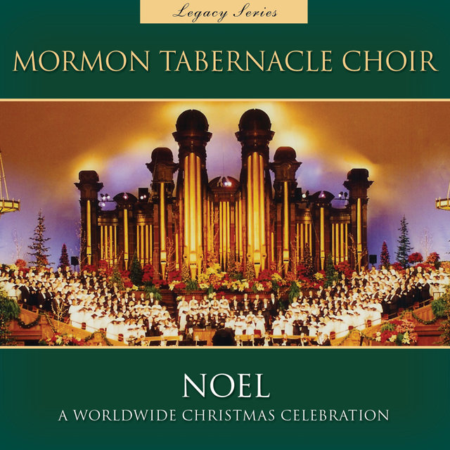 Noel: a Worldwide Christmas Celebration (Legacy Series)