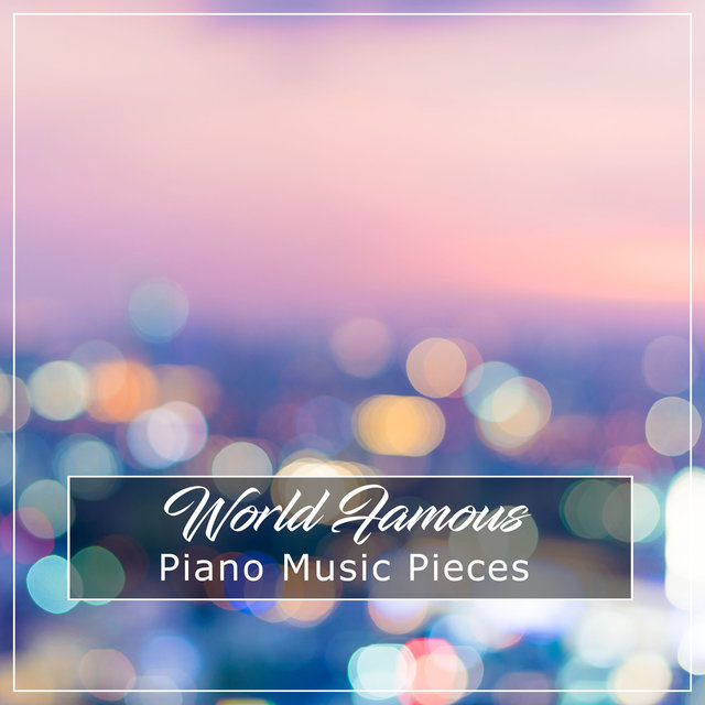 #5 World Famous Piano Music Pieces