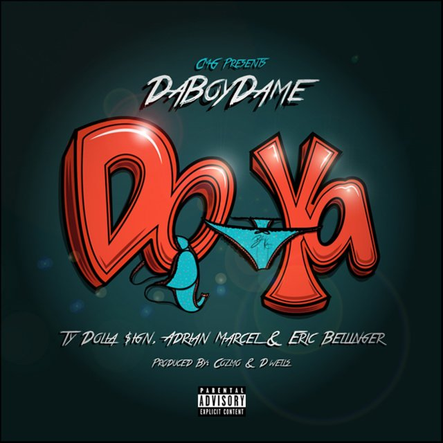 Do Ya (feat. Ty Dolla $ign, Adrian Marcel & Eric Bellinger) - Single