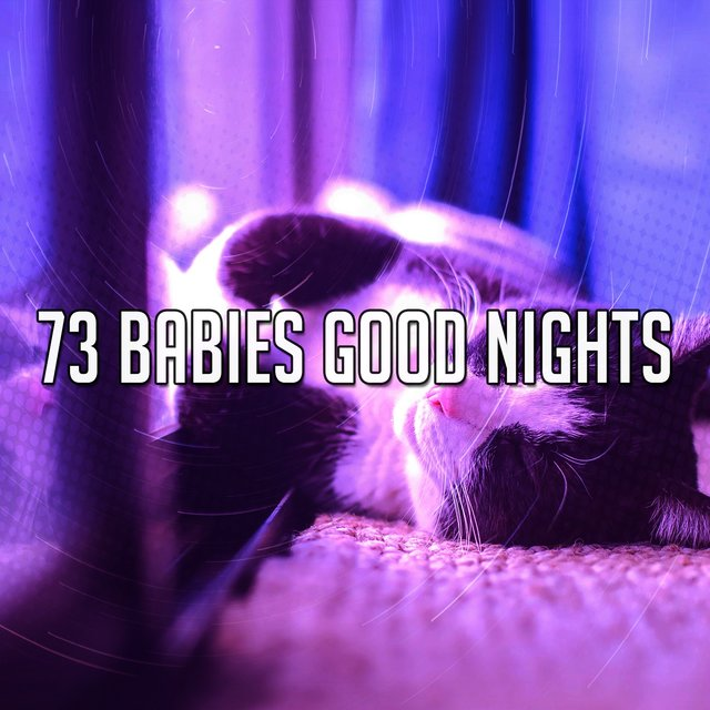 73 Babies Good Nights