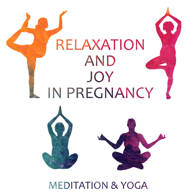 Relaxation and Joy in Pregnancy: Meditation & Yoga – Music for Future Mom, Natural and Easy Childbirth, Pure Zen Melody for Baby, Serenity, Family Meditation