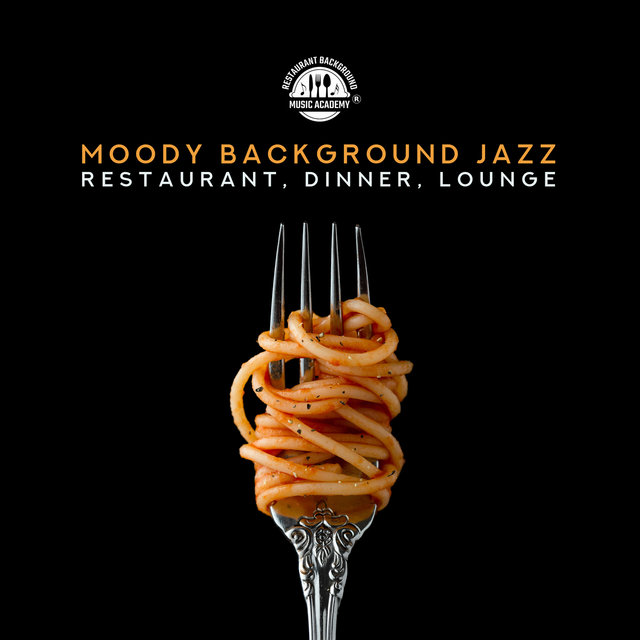 Moody Background Jazz: Restaurant, Dinner, Lounge