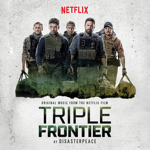 Triple Frontier (Original Motion Picture Soundtrack)