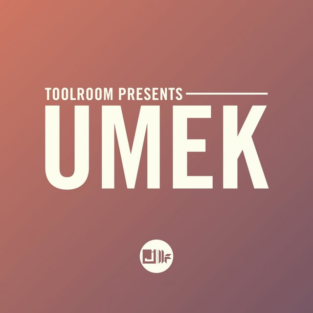 Toolroom Presents: UMEK