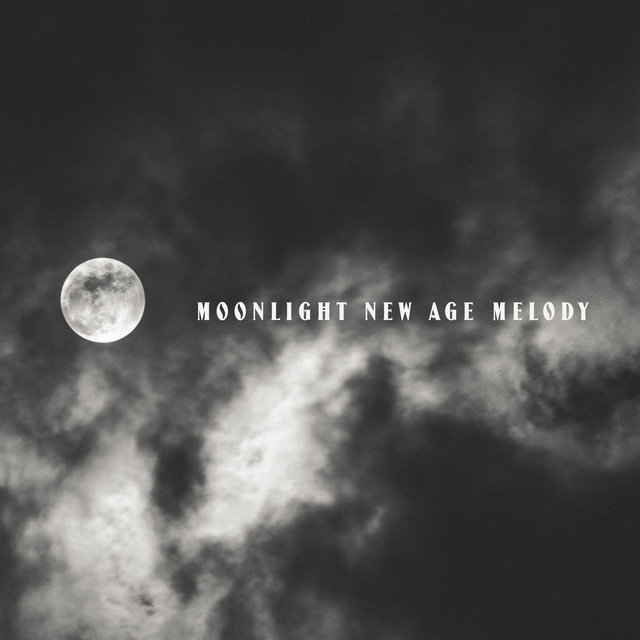 Moonlight New Age Melody - Calm Music to Help You Fall Asleep and Restful Sleep