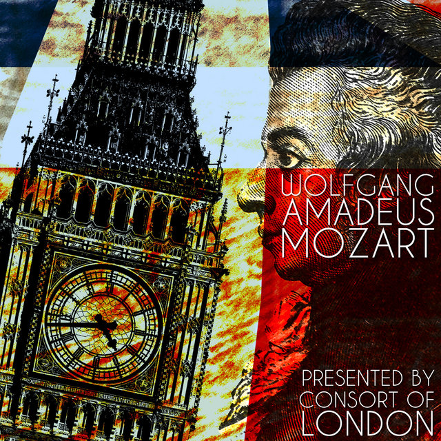 Wolfgang Amadeus Mozart Presented by Consort of London