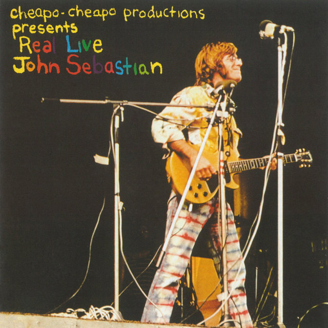 Cheapo-Cheapo Productions Presents Real Live John Sebastian