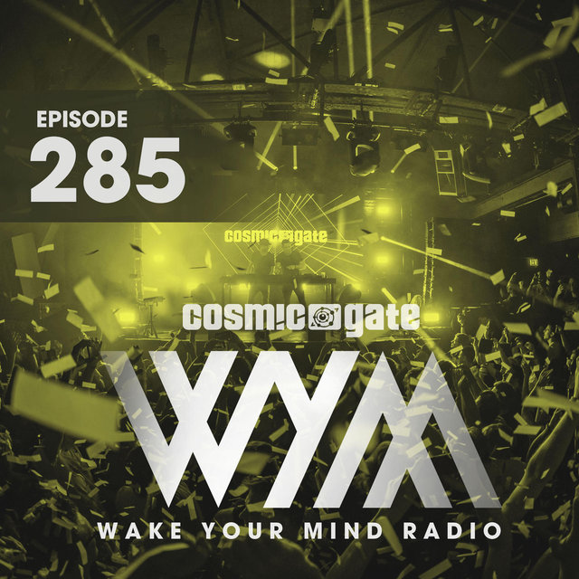Wake Your Mind Radio 285