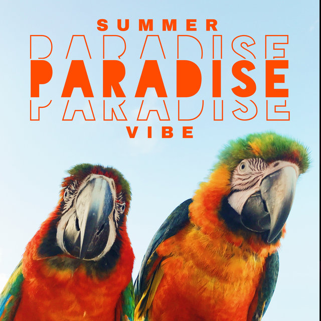 Summer Paradise Vibe - Tropical Party Under the Palms, Deep Lounge, Cocktail Bar, Ibiza Chillout