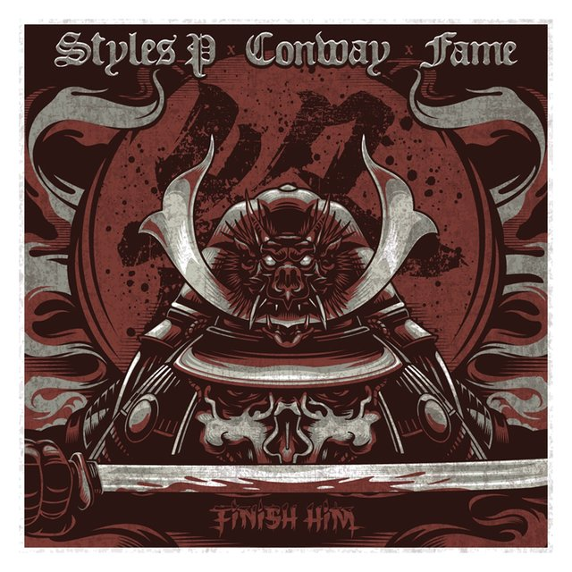 Finish Him (feat. Styles P, Conway the Machine & Lil Fame)