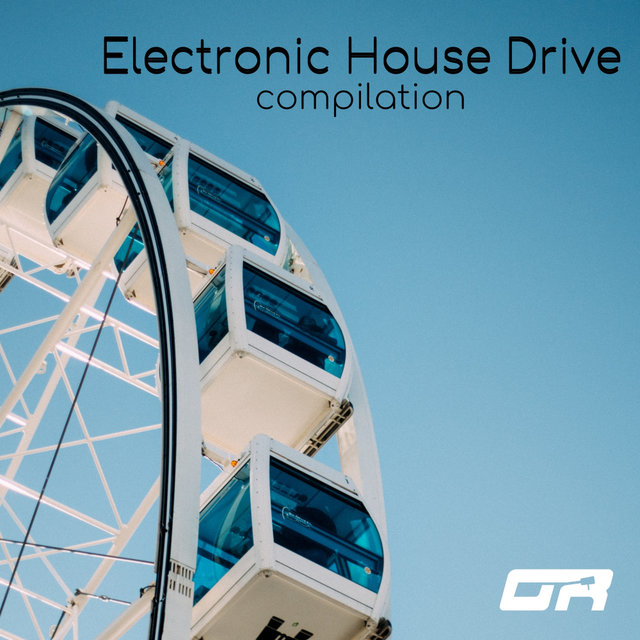 Electronic House Drive Compilation
