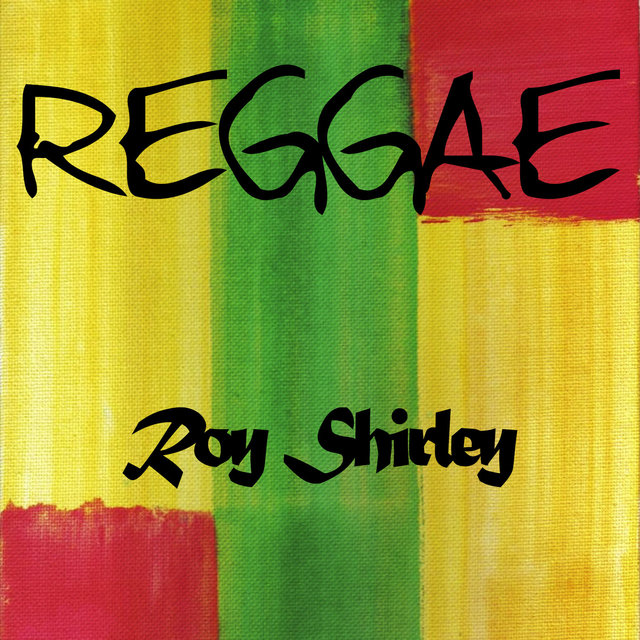 Reggae Roy Shirley
