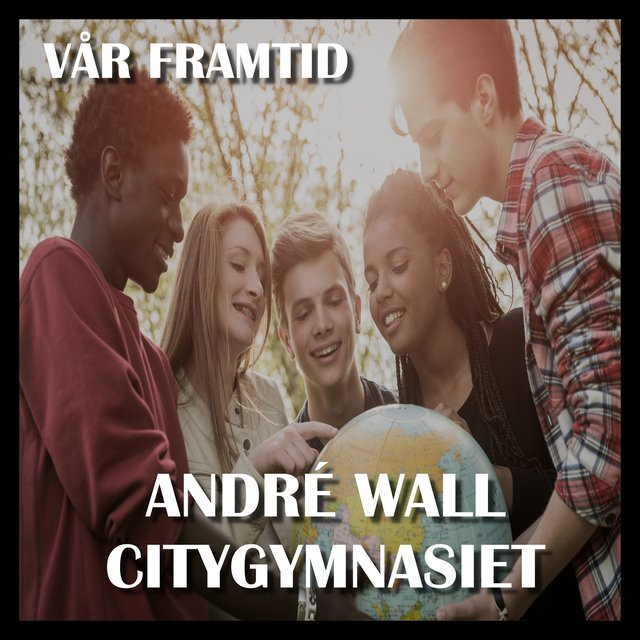 Cover art for album  by André Wall, Citygymnasiet