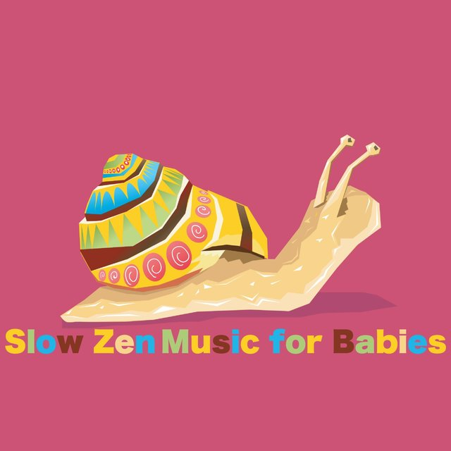 Slow Zen Music for Babies