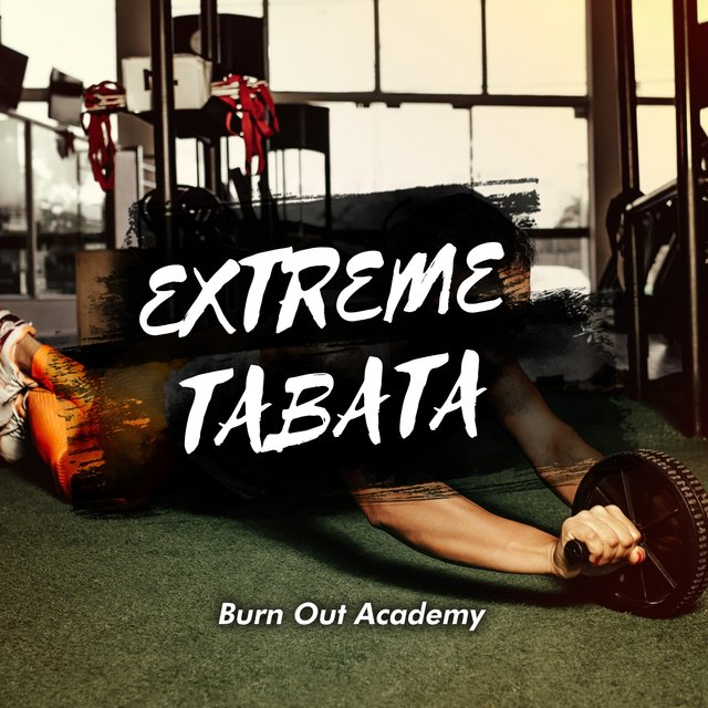 Extreme Tabata Burn Out Academy