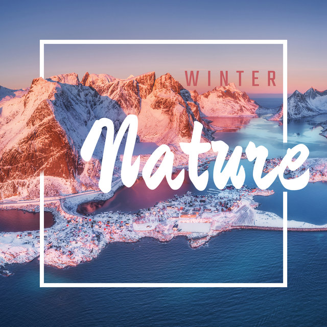Winter Nature: Calming Sounds, Relaxing Therapy, Relax and Unwind, Soothing Sound Effects, Nature's Tranquilizer