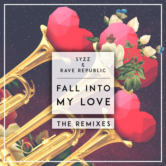 Fall Into My Love (The Remixes)