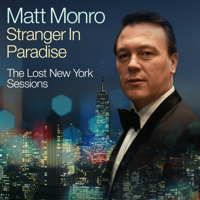 Stranger In Paradise - The Lost New York Sessions