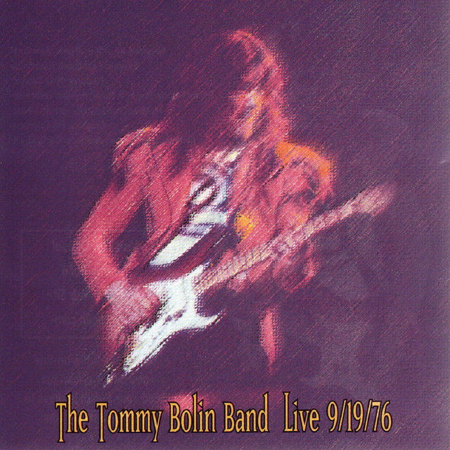 The Tommy Bolin Band Live 9/19/76