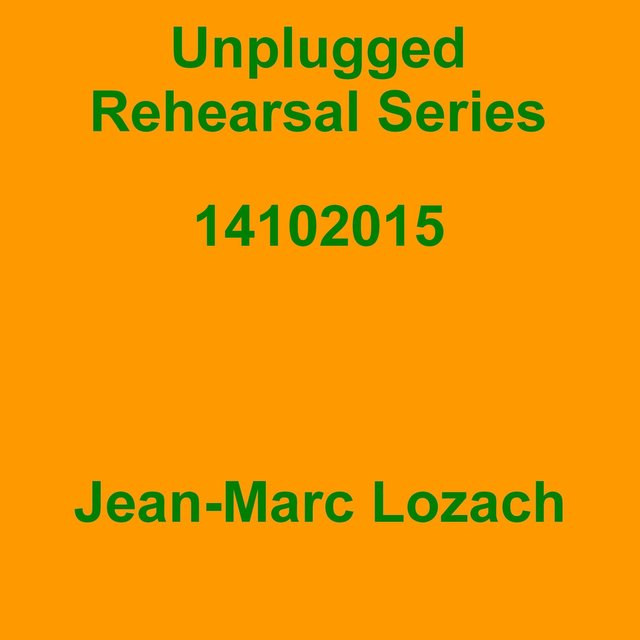 Unplugged Rehearsal Series 14102015