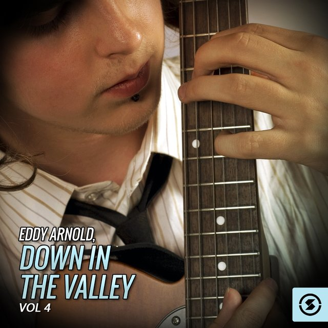Eddy Arnold, Down In The Valley, Vol. 4