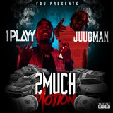 2 Much Motion (feat. Juugman)