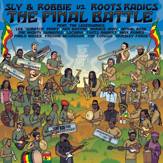 The Final Battle: Sly & Robbie vs. Roots Radics