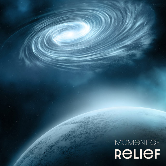 Moment of Relief - Peace & Relaxation, Soft Sounds, Spirit of Harmony