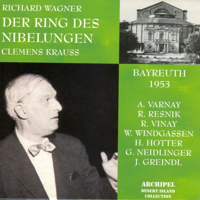 Richard Wagner : Der Ring Des Nibelungen