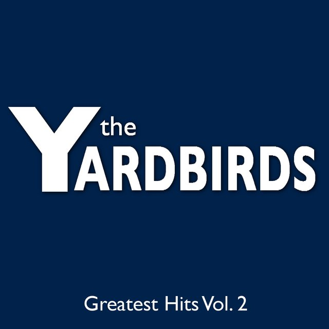 The Yardbirds Greatest Hits Vol. 2